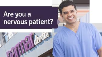 Nervous Patient Dentist